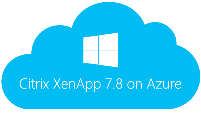 Citrix XenApp 7.8 Trial on Azure