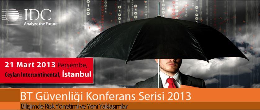 IDC BT Guvenligi Konferans Serisi 2013