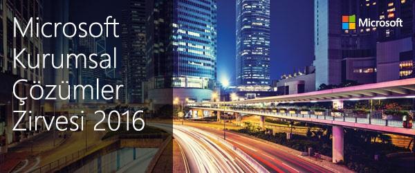 Microsoft Kurumsal Çözümler Zirvesi'ne davetlisiniz!