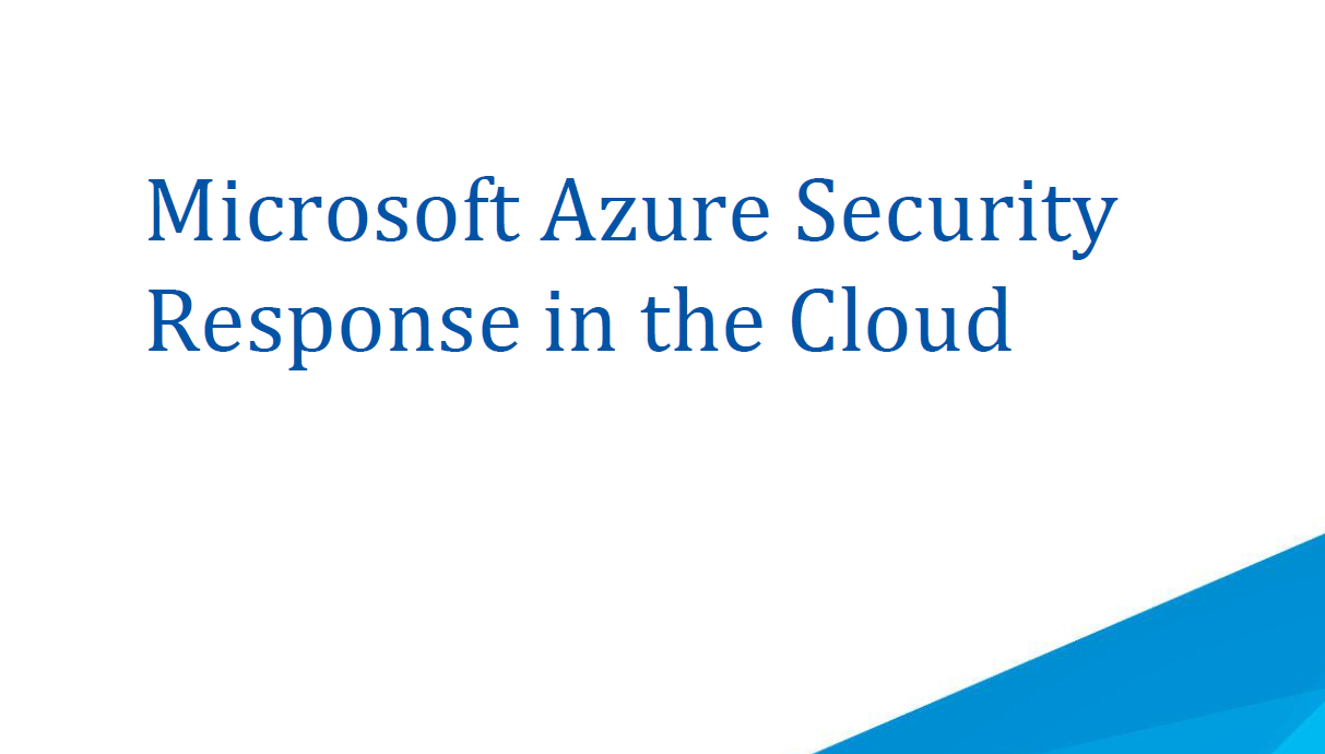 Microsoft Azure Security Response in the Cloud