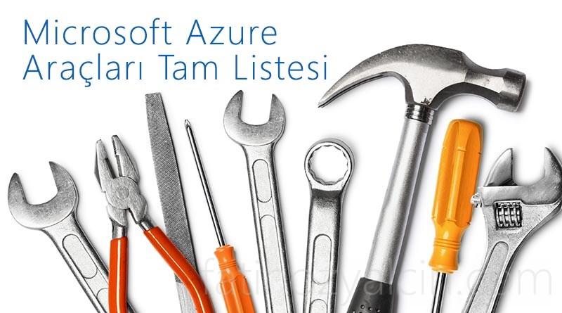 Microsoft Azure Araçları Tam Listesi