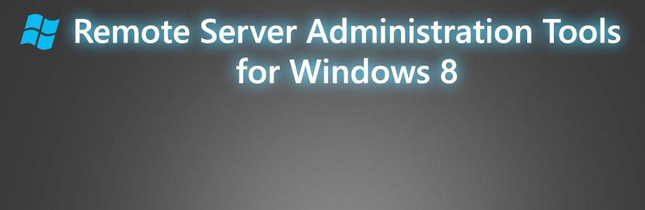 RSAT for Windows 8