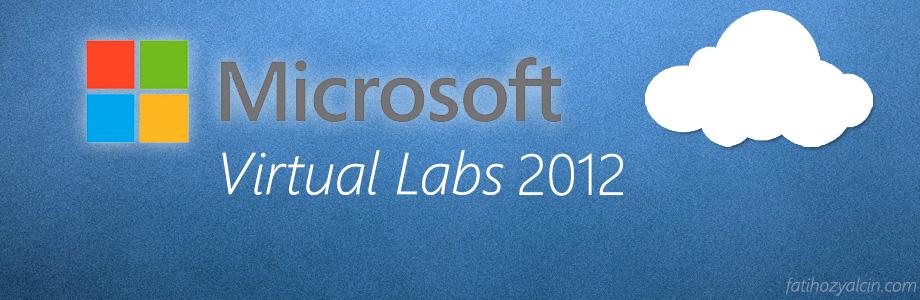 microsoft-virtual-labs-2012-fatihozyalcin