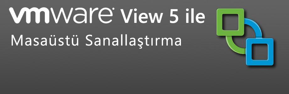 vmware-view-5-ile-masaustu-sanallastirma-webcast